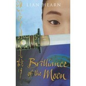 Brilliance Of The Moon de Lian Hearn