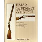 Fusils Et Carabines De Collection de FREDERIC PELLATON