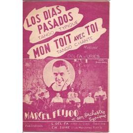 los dias pasados (tango), mon toit avec toi (tango)