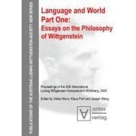 Language and World. Part One. Essays on the Philosophy of Wittgenstein - Volker Munz