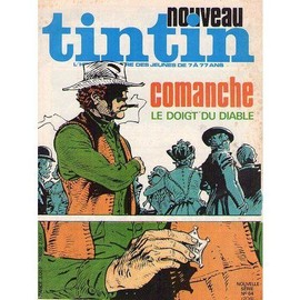 Nouveau Tintin Nouvelle S�rie N�64 N� 204 : Comanche, Le Doigt Du Diable