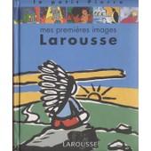 Mes Premi�res Images Larousse de Claude Helft