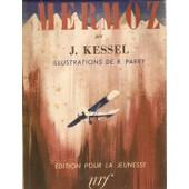 Mermoz (Illustrations De R. Parry) de Kessel Joseph