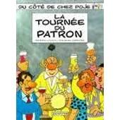 Du C�t� De Chez Poje Tome 2 - La Tourn�e Du Patron de Raoul Cauvin