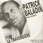 La Traversi�re 4'56 (Patrick Strawoski) / Black And White 3'42 (Patrick Strawoski) - Patrick Baladin