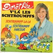 V'l� Les Schtroumpfs - Doroth�e