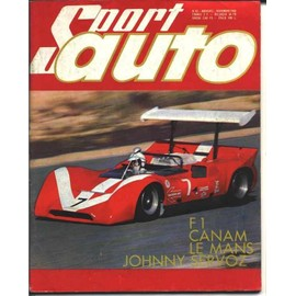 Sport Auto N� 82 : F1 / Canam / Le Mans / Johnny Servoz