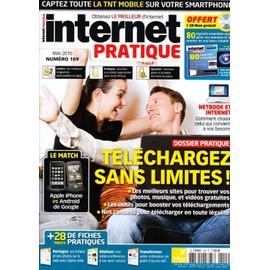 Internet Pratique N� 109 : Telechargez Sans Limites!