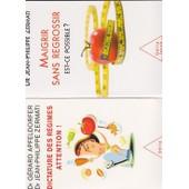 Lot De Deux Livres Sp�cial R�gime : Dictature Des R�gimes Attention! (G�rard Apfeldorfer Et Jean Philippe Zermati) + Maigrir Sans Regrossir (Jean Philippe Zermati)
