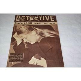 Detective N� 517 : Denise Labbe Devant Ses Juges