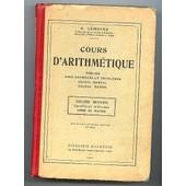 Cours D'arithmetique, Cours Superieur, Livre Du Maitre de Lemoine, A.