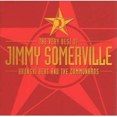Very Best Of: Bronski Beat & The Communards - Jimmy Somerville