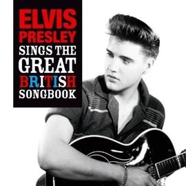 ELVIS SINGS THE BRITISH SONGBOOK