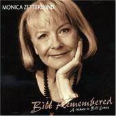 Bill Remembered - Zetterlund Monica