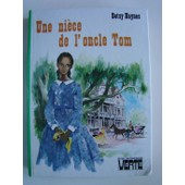 Une Ni�ce De L'oncle Tom - Illustrations De Paul Durand de betsy haynes