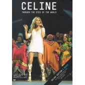 Celine Dion - Through The Eyes Of The World (Deluxe Edition - 2 Discs) de Julie Snyder
