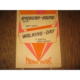 american sound sam suffy smith walking day