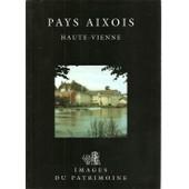 Pays Aixois, Haute-Vienne de Collectif