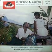 Orfeu Negro (La Chanson D'orph�e / Adieu Tristesse / Kiss Of Fire Cha-Cha / Lover) Pressage Allemand - Zacharias And His Magic Violins
