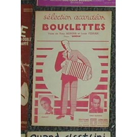 VALSE DE TONY MURENA BOUCLETTES