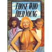 Those Who Died Young: Cult Heroes Of The Twentieth Century de Sinclair