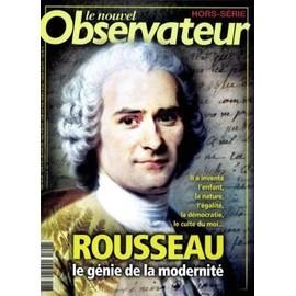 Le Nouvel Observateur Hors-S�rie N� 76 : Rousseau, Le G�nie De La Modernit�