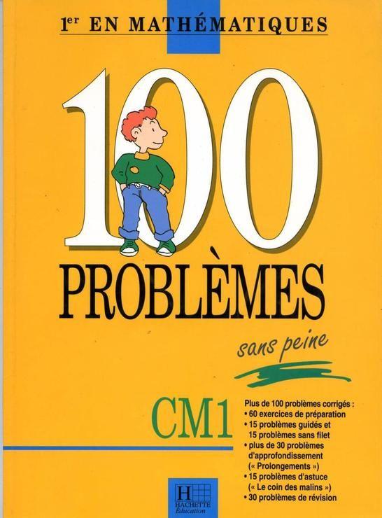 100 problèmes sans peine - CM 1
