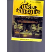 Cuisine D'ardeche - 238 Recettes de De Blaunac Yvonne