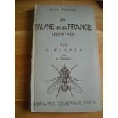 La Faune De La France Illustr�e Tome Viii Dipt�res Aphanipt�res Par S�guy de Perrier R�my