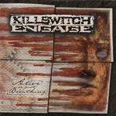Alive Or Just Breathing - Engage Killswitch
