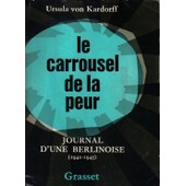Le Carrousel De La Peur de Von Kardorff Ursula