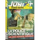 Science & Vie Junior Hors-S�rie N� 65 : La Police Scientifique, Les Vrais Experts T�moignent