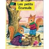 Les Petits Ecureuils de COLLECTIF