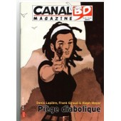Canal Bd Magazine N� 73 : Lapiere Giroud Ralph Meyer / Interview Merwan Chabane / Ogregod / Zombillenium / Piege Diabolique