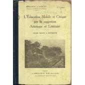 L'�ducation Morale Et Civique Par La Suggestion Artistique Et Litt�raire de Miraton et Farges, andr�