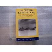 Le Chemin Le Plus Long - Chronique De La Compagnie De Chars De Combat Du G�n�ral De Gaulle, 1940-1945 de Pierre Quillet