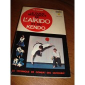 Le Guide Marabout De L'aikido Et Du Kendo Le Guide Marabout De L'aikido Et Du Kendo de THIELEMANS TONY