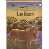 Le Lion - Illustr� Par Keleck de Kessel Joseph