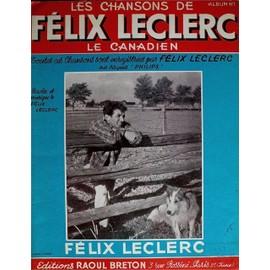 Les chansons de Felix leclerc le canadien - 12 Partitions - France Music 1950