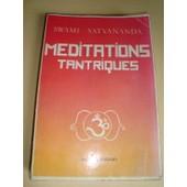Meditations Tantriques de swami satyananda