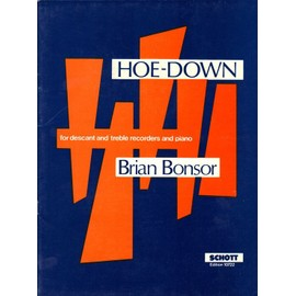 brian bonsor hoe-down for descant and treble recorders and piano