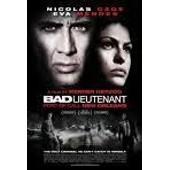 Bad Lieutenant - Escale � La Nouvelle-Orl�ans de Werner Herzog