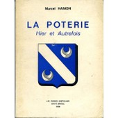 La Poterie Hier Et Autrefois de Hamon Marcel
