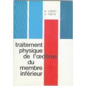 Traitement Physique De L'�D�me Du Membre Inf�rieur de Albert Leduc