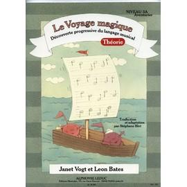 Vogt-Bates : le voyage magique niveau 3A théorie - Leduc