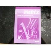 Math'x Tle S - Livre Du Professeur de Didier
