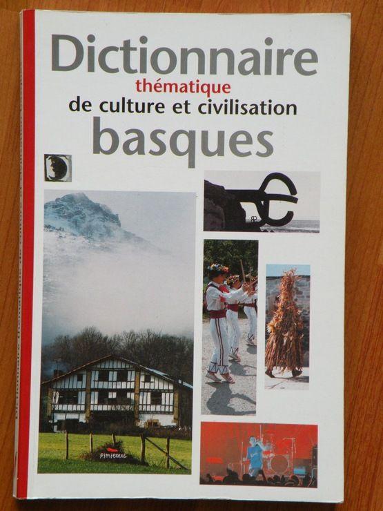 Dictionnaire thématique de culture et de civilisation basques
