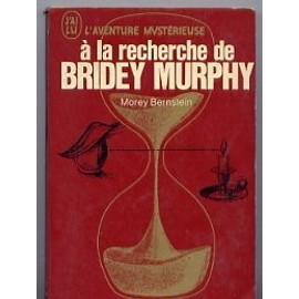 A La Recherche De Bridey Murphy de Bernstein Morey - Livre