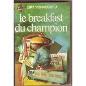 Le Breakfast Du Champion de VONNEGUT KURT Jr