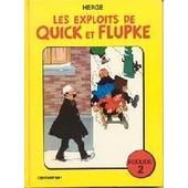 Les Exploits De Quick Et Flupke - Recueil N�2 de Herge, C.